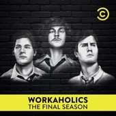 Workaholics, Season 7 (Uncensored) - Workaholics Cover Art