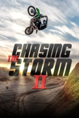 Chasing the Storm II