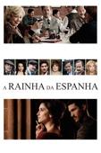 A Rainha da Espanha Full Movie Ger Sub