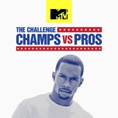 The Challenge: Champs vs. Pros - The Challenge: Champs vs. Pros  artwork