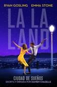 La La Land: Una historia de amor - Damien Chazelle