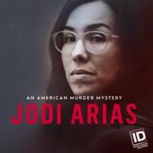 Jodi Arias: An American Murder Mystery - Jodi Arias: An American Murder Mystery, Season 1  artwork