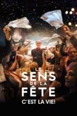 Le sens de la fête - Eric Tolédano & Olivier Nakache
