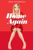 Home Again: Kärleken flyttar in - Hallie Meyers-Shyer