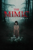 The Mimic: Dunkle Stimmen