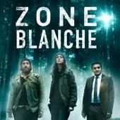 Zone Blanche, Saison 1 (VF)