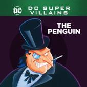 DC Super-Villains: The Penguin - DC Super-Villains: The Penguin Cover Art