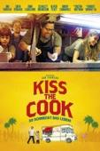 Kiss the Cook - So schmeckt das Leben