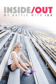 Inside/Out: My Battle With IBD