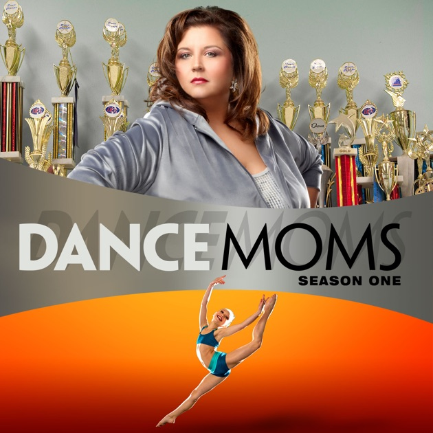 Dance Moms, Season 1 on iTunes