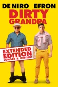Dan Mazer - Dirty Grandpa: Extended Edition, Longer and Dirtier artwork