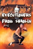 Executioners From Shaolin