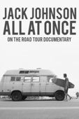 Jack Johnson - All At Once: On the Road Tour Documentary  artwork