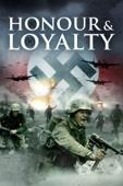 Honour & Loyalty