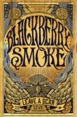 Blake Judd - Blackberry Smoke: Leave a Scar - Live In North Carolina  artwork