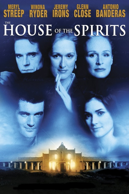 the house of the spirits Directed by bille august with jeremy irons, meryl streep, winona ryder, antonio banderas a rancher, his clairvoyant wife and their family face turbulent years in south america in this adaptation of isabel allende's best-seller.