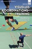 Visuelles Koordinationstraining  Über 70 neue innovative Übungen mit der Koordinationsleiter
