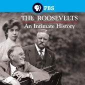 Ken Burns: The Roosevelts - An Intimate History - Ken Burns: The Roosevelts - An Intimate History Cover Art