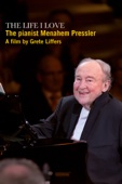 The Life I Love – The Pianist Menahem Pressler