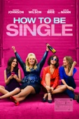 How to Be Single Full Movie Mobile
