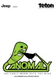Anomaly - The Early Worm Gets the Bird