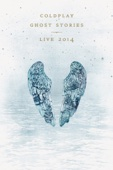 Coldplay: Ghost Stories Live 2014