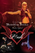 P!NK - P!nk: Live from Wembley Arena - London, England  artwork