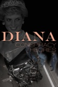Diana: Conspiracy Theories