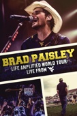 Brad Paisley - Brad Paisley - Life Amplified World Tour: Live From WVU  artwork