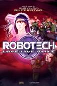 Robotech: Love, Live, Alive