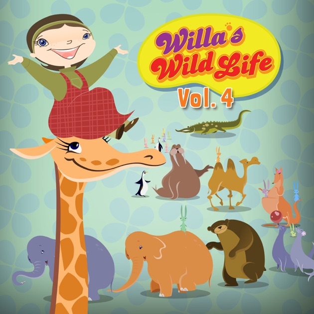 Willa S Wild Life Vol 4 On Itunes