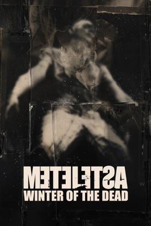 Metelesa: The Winter of the Dead