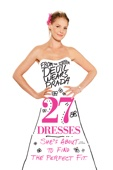 Anne Fletcher - 27 Dresses  artwork