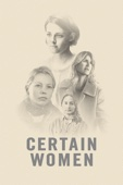 Kelly Reichardt - Certain Women  artwork
