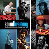 Soundbreaking: Stories from the Cutting Edge of Recorded Music (Unedited Version) - Soundbreaking: Stories from the Cutting Edge of Recorded Music (Unedited Version) Cover Art
